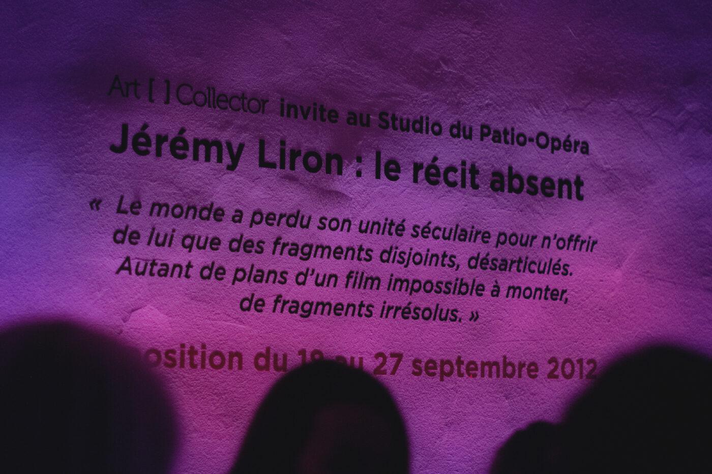 Vernissage Jeremy Liron au Patio Opéra